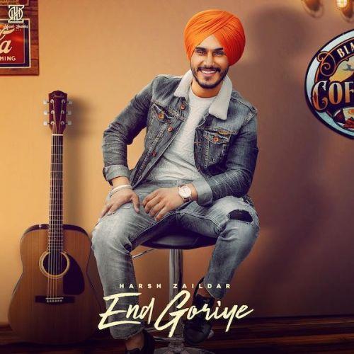 End Goriye Harsh Zaildar Mp3 Song Download