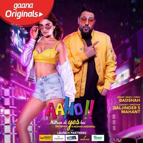 Aaho Mittran Di Yes Hai Badshah mp3 song download, Aaho Mittran Di Yes Hai Badshah full album mp3 song