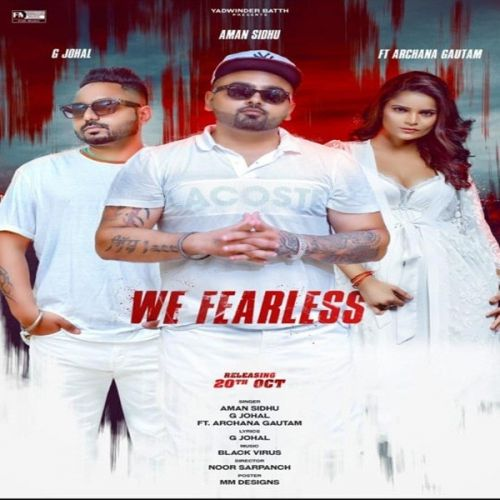 We Fearless G Johal, Aman Sidhu Mp3 Song Download