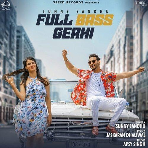 Full Bass Gerhi Sunny Sandhu Mp3 Song Download