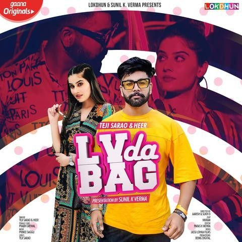 LV Da Bag Teji Sarao, Heer Mp3 Song Download