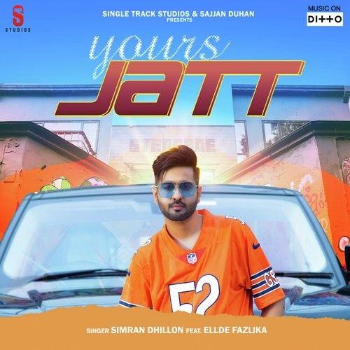 Yours Jatt Simran Dhillon Mp3 Song Download