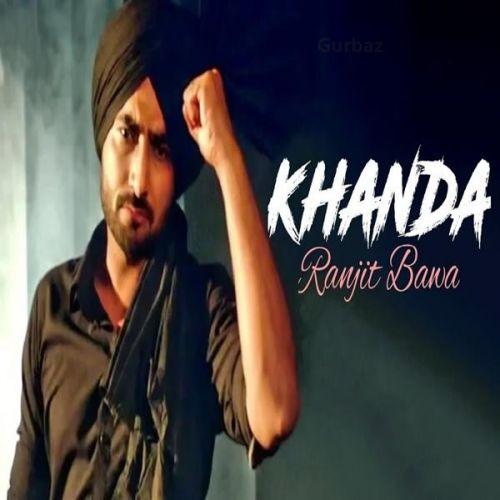 Khanda Ranjit Bawa, Sunny Malton Mp3 Song Download