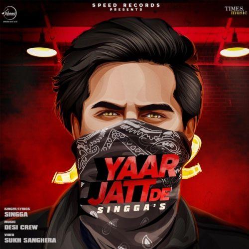 Yaar Jatt De Singga mp3 song download, Yaar Jatt De Singga full album mp3 song