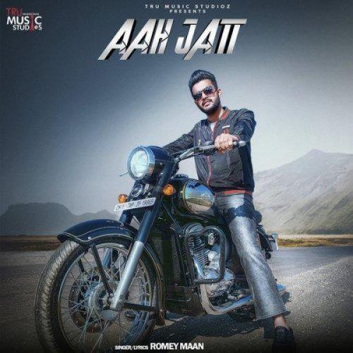 Aah Jatt Romey Maan Mp3 Song Download