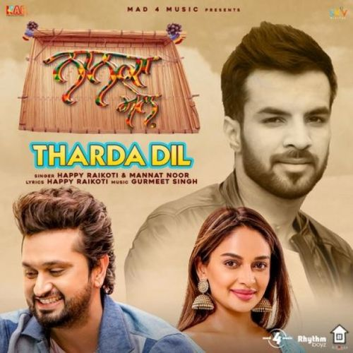 Tharda Dil (Nanka Mel) Happy Raikoti, Mannat Noor mp3 song download, Tharda Dil (Nanka Mel) Happy Raikoti, Mannat Noor full album mp3 song