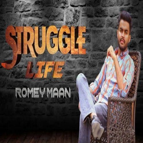Struggle Life Romey Maan mp3 song download, Struggle Life Romey Maan full album mp3 song