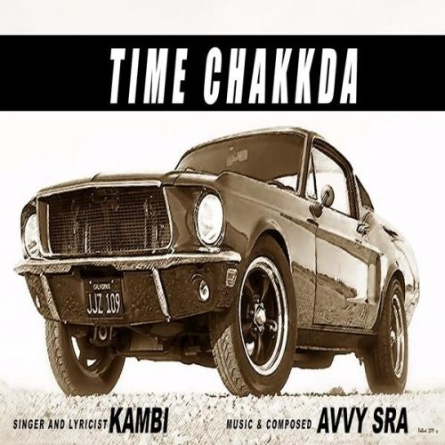Time Chakkda Kambi Rajpuria mp3 song download, Time Chakkda Kambi Rajpuria full album mp3 song
