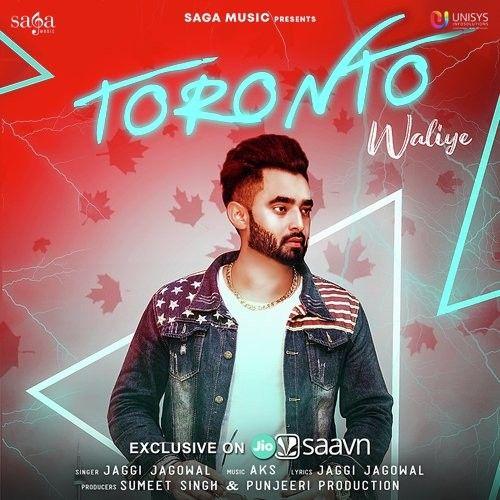 Toronto Waliye Jaggi Jagowal Mp3 Song Download