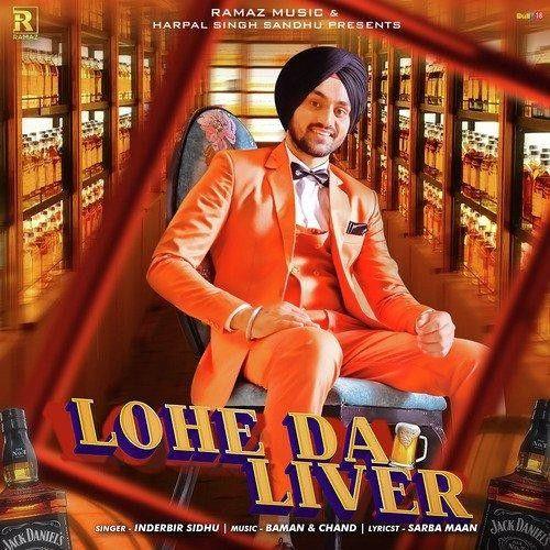 Lohe Da Liver Inderbir Sidhu Mp3 Song Download