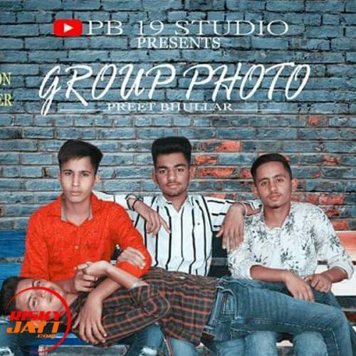 Group photo Preet Bhullar mp3 song download, Group photo Preet Bhullar full album mp3 song