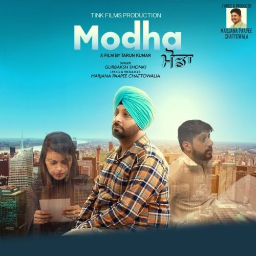 Modha Gurbaksh Shonki Mp3 Song Download