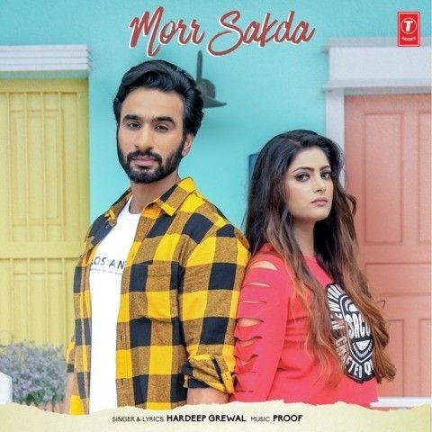 Morr Sakda Hardeep Grewal Mp3 Song Download