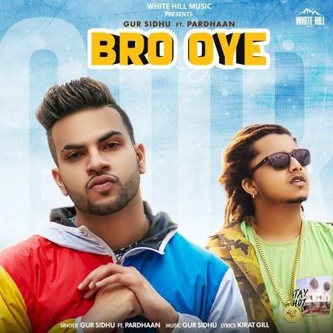 Bro Oye Gur Sidhu, Pradhaan Mp3 Song Download