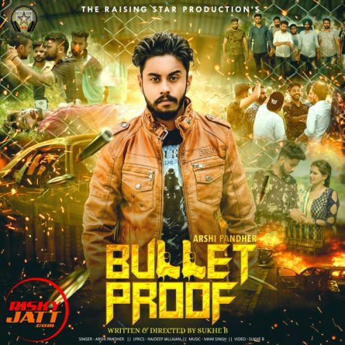 Bullet Proof Arshi Pandher Mp3 Song Download