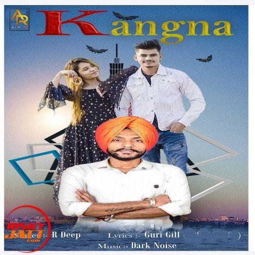 Kangna R Deep Mp3 Song Download