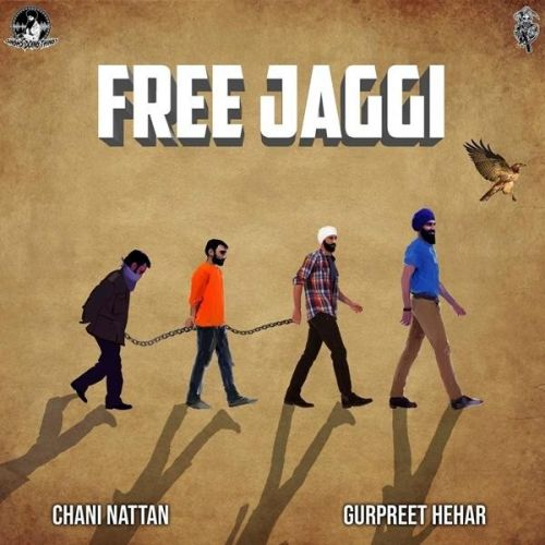Free Jaggi Gurpreet Hehar, Chani Nattan Mp3 Song Download
