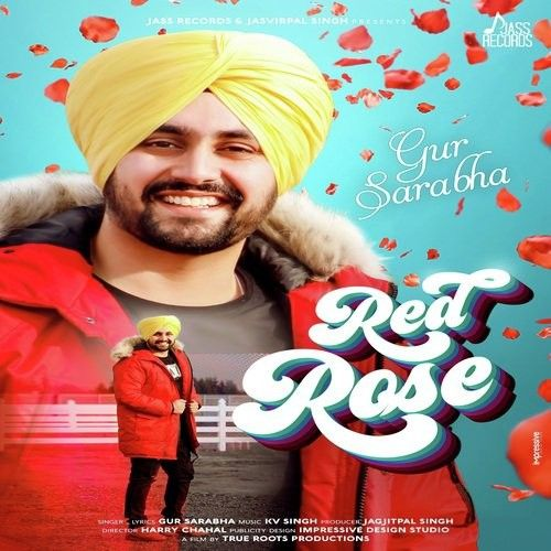 Red Rose Gur Sarabha Mp3 Song Download
