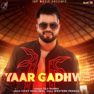 Yaar Gadhwe Tegi Pannu Mp3 Song Download