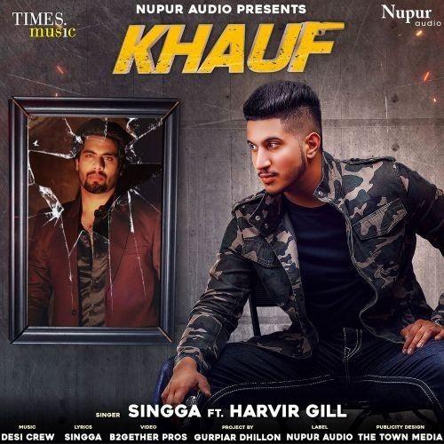 Khauf Harvir Gill, Singga Mp3 Song Download
