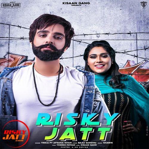 Risky Jatt Tinka, Afsana Khan Mp3 Song Download