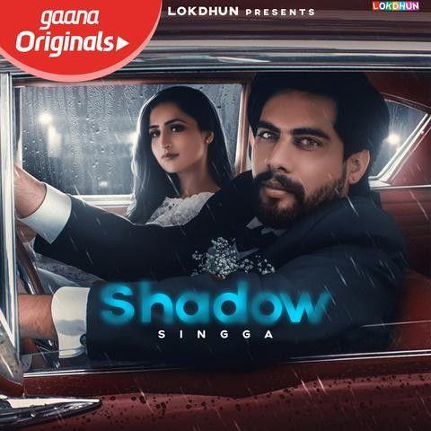 Shadow Singga mp3 song download, Shadow Singga full album mp3 song