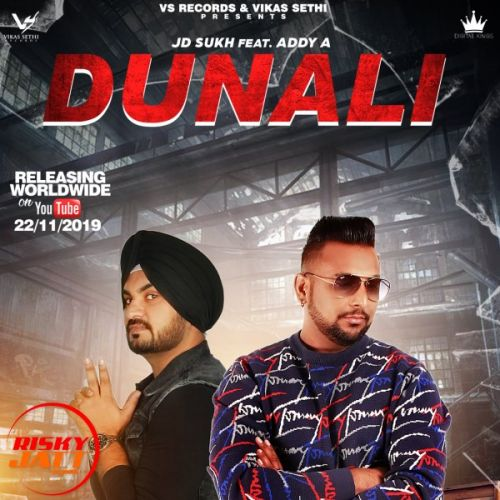 Dunali Jd Sukh, Addy A Mp3 Song Download