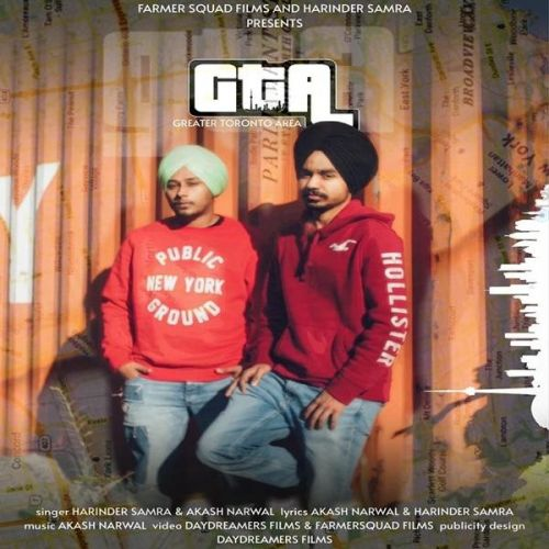 GTA (Greater Toronto Area) Harinder Samra, Akash Narwal Mp3 Song Download
