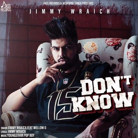 Dont Know Jimmy Wraich, Mellow D Mp3 Song Download