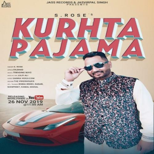 Kurhta Pajama S Rose Mp3 Song Download