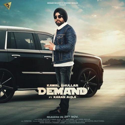 Demand Kawal Bhullar, Karan Aujla mp3 song download, Demand Kawal Bhullar, Karan Aujla full album mp3 song