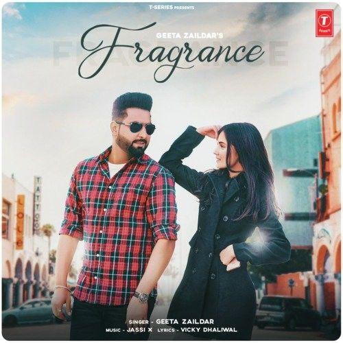 Fragrance Geeta Zaildar Mp3 Song Download