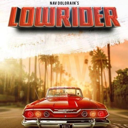Lowrider Nav Dolorain Mp3 Song Download