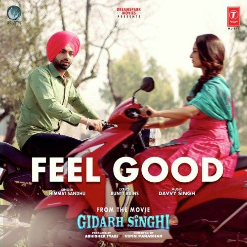 Feel Good (Gidarh Singhi) Himmat Sandhu mp3 song download, Feel Good (Gidarh Singhi) Himmat Sandhu full album mp3 song