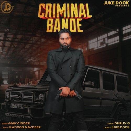 Criminal Bande by Navv Inder