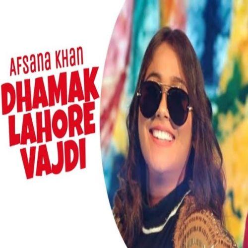 Dhamak Lahore Vardi Afsana Khan mp3 song download, Dhamak Lahore Vardi Afsana Khan full album mp3 song