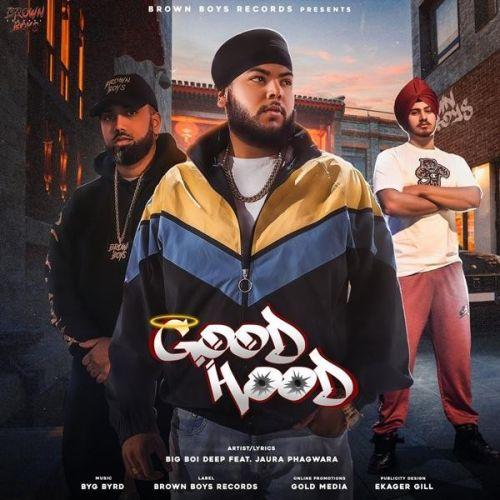 Good Hood Big Boi Deep, Jaura Phagwara Mp3 Song Download