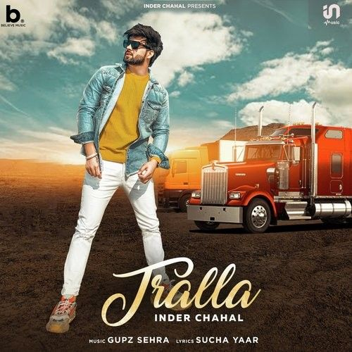 Tralla Inder Chahal Mp3 Song Download