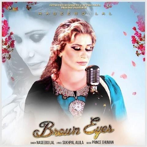 Brown Eyes Naseebo Lal Mp3 Song Download