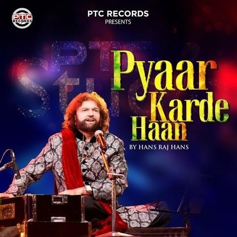 Pyaar Karde Haan Hans Raj Hans Mp3 Song Download