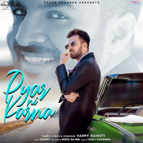 Pyar Ni Karna Happy Raikoti Mp3 Song Download