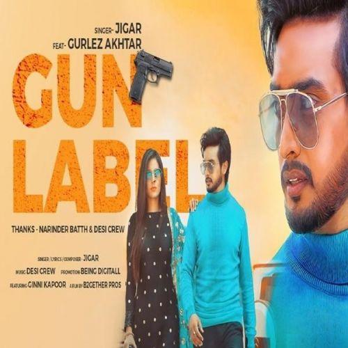 Gun Label Jigar, Gurlez Akhtar mp3 song download, Gun Label Jigar, Gurlez Akhtar full album mp3 song