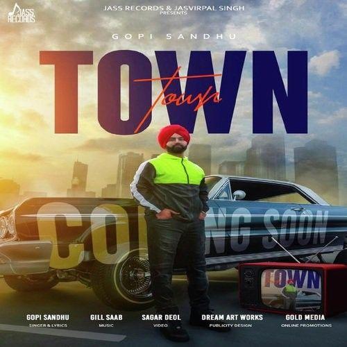 Town Gopi Sandhu Mp3 Song Download