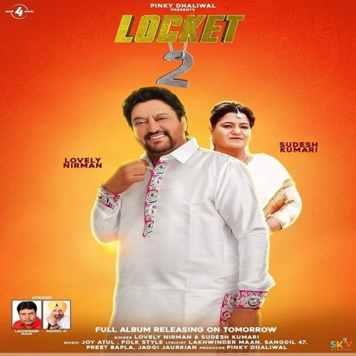 Locket 2 By Lovely Nirman, Sudesh Kumari and others... full album mp3 free download