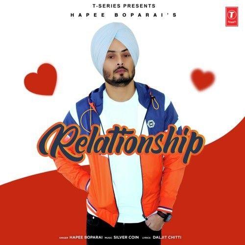 Relationship Hapee Boparai Mp3 Song Download