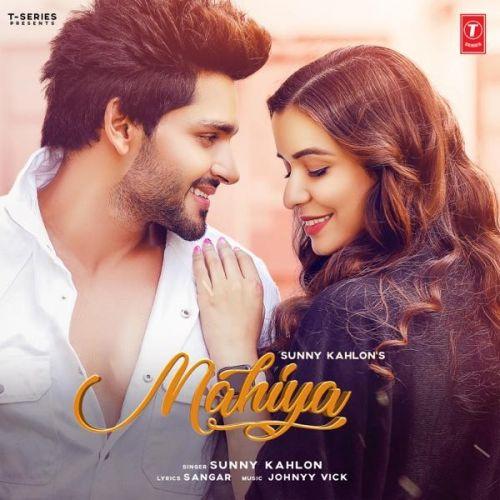 Mahiya Sunny Kahlon Mp3 Song Download