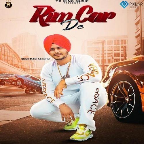 Rim Car De Mani Sandhu Mp3 Song Download