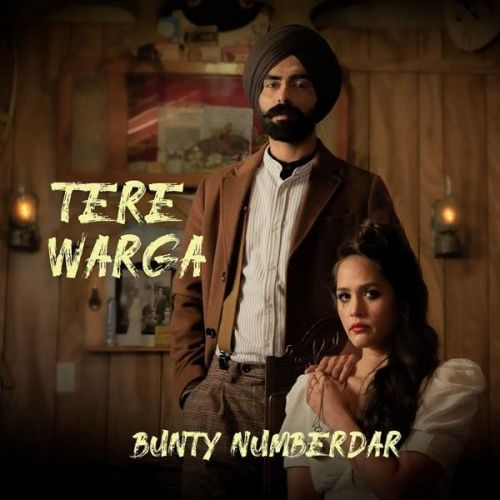 Tere Warga Bunty Numberdar Mp3 Song Download