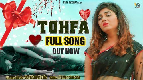 Tohfa Gulshan Sharma, Snika Singh Mp3 Song