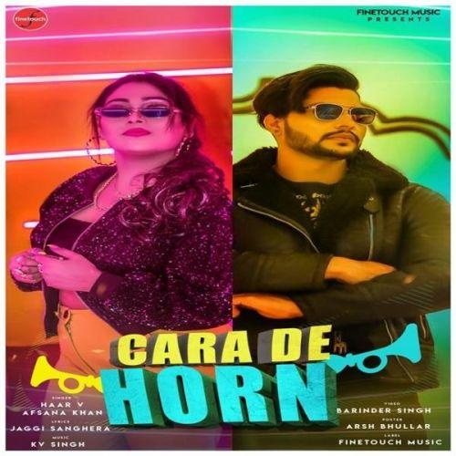 Cara De Horn Haar V, Afsana Khan Mp3 Song Download